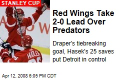Red Wings Take 2-0 Lead Over Predators