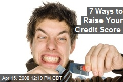 7 Ways to Raise Your Credit Score