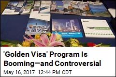 'Golden Visa' Program Is Booming—and Controversial