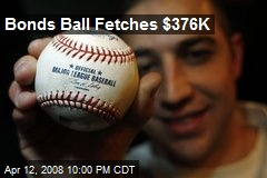 Bonds Ball Fetches $376K