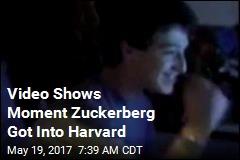 Video Shows Moment Zuckerberg Got Into Harvard