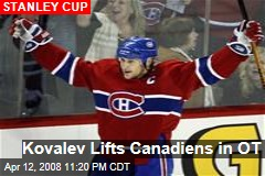 Kovalev Lifts Canadiens in OT