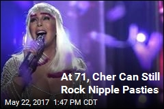 Cher Can Still Rock Nipple Pasties