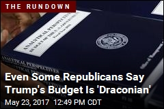 Even Some Republicans Say Trump's Budget Is 'Draconian'