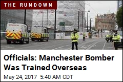 Officials: Manchester Bomber Visited Libya, Syria