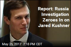 Report: Russia Investigation Zeroes In on Jared Kushner