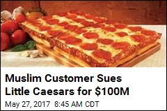 Man Sues Little Caesars Over Pizza Labeled 'Halal'
