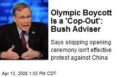 Olympic Boycott Is a 'Cop-Out': Bush Adviser