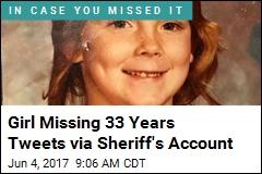 Girl Missing 33 Years Tweets via Sheriff's Account