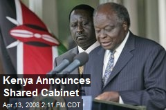 Kenya Announces Shared Cabinet