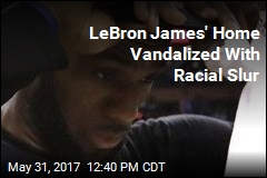 LeBron James' Home Vandalized With N-Word
