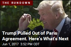 Trump Pulled Out of Paris Agreement. Here's What's Next