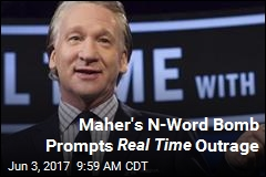 Bill Maher Drops Racial Slur in Real Time