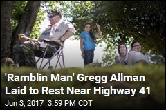 'Ramblin Man' Gregg Allman Laid to Rest Near Highway 41