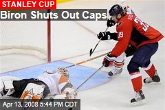 Biron Shuts Out Caps