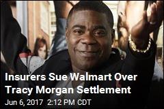 Insurers Sue Walmart Over Tracy Morgan Settlement