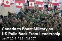 Canada to Boost Military as US 'Shrugs Off Burden'