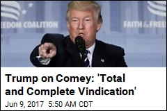 Trump on Comey: 'Total and Complete Vindication'