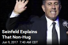 Seinfeld Explains That Non-Hug