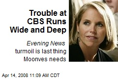Trouble at CBS Runs Wide and Deep