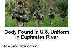 Body Found in U.S. Uniform in Euphrates River