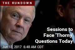 Sessions to Face 'Thorny' Questions Today