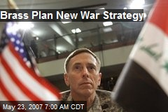 Brass Plan New War Strategy