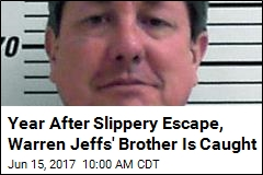 Year After Slippery Escape, Warren Jeffs' Brother Is Caught