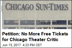 Petition: No More Free Tickets for Chicago Theater Critic
