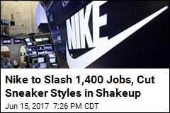 Nike to Slash 1,400 Jobs, Cut Sneaker Styles in Shakeup