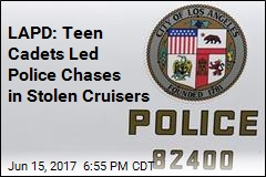 LAPD: Teen Cadets Stole Cruisers, Stun Guns, More