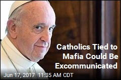 Catholics Tied to Mafia Could Be Excommunicated