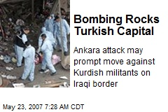 Bombing Rocks Turkish Capital