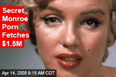 Secret Monroe Porn Fetches $1.5M