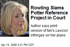 Rowling Slams Potter Reference Project in Court