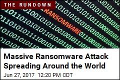 Massive Ransomware Attack Spreading Around the World