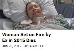 Woman Set on Fire by Ex in 2015 Dies
