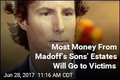 Most Money From Madoff's Sons' Estates Will Go to Victims