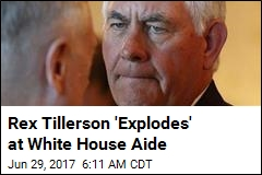 Sources: Tillerson's Frustration With White House 'Exploded'