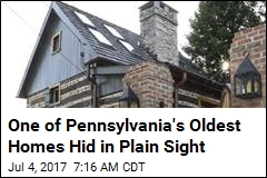One of Pennsylvania's Oldest Homes Hid in Plain Sight