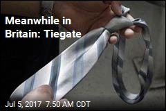 Meanwhile in Britain: Tiegate