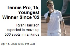Tennis Pro, 15, Youngest Winner Since '02