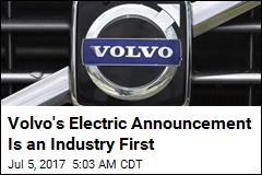Volvo's Electric Announcement Is an Industry First