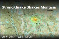 Strong Quake Shakes Montana
