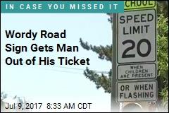 Man Says Road Sign Was Too Wordy, Beats Speeding Ticket