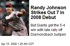Randy Johnson Strikes Out 7 in 2008 Debut