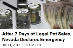 After 7 Days of Legal Pot Sales, Nevada Declares Emergency