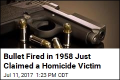 Bullet Fired in 1958 Just Claimed a Homicide Victim