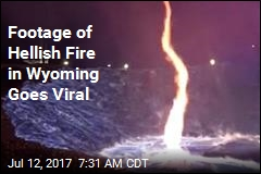 Footage of Hellish Fire in Wyo. Goes Viral