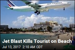 Jet Blast Kills Tourist on Beach
